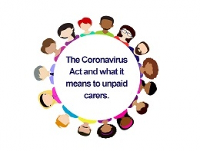 Responding to carers' concerns regarding the Coronavirus Act and social care provision